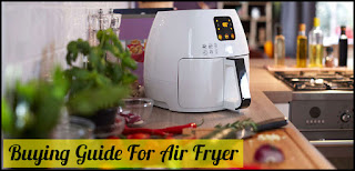 How to choose Air fryer