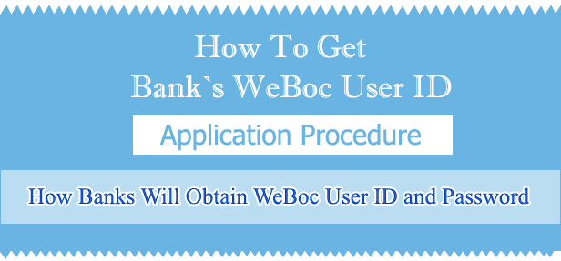 Weboc-Registration-Procedure-For-Banks