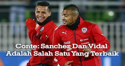 Conte: Sanchez Dan Vidal Adalah Salah Satu Yang Terbaik