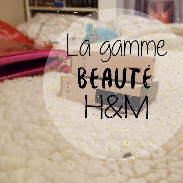 La gamme beauté H&M : ce que j'en pense