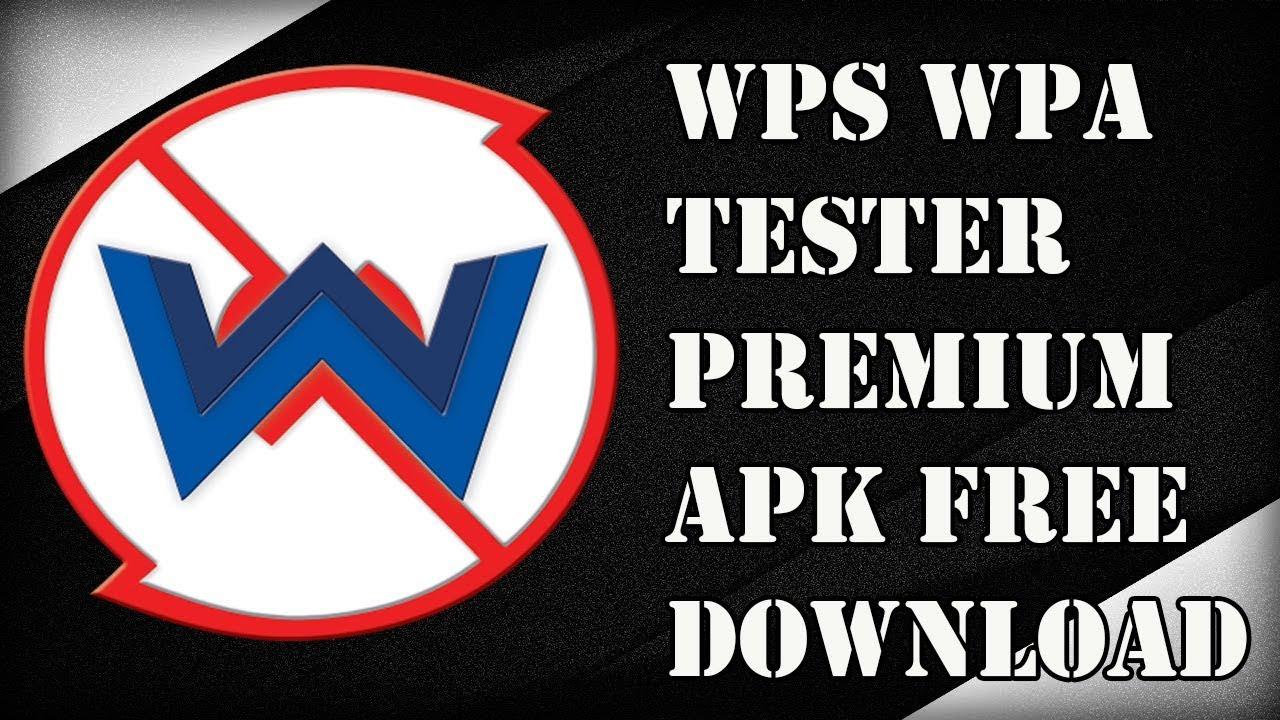 premium apk wps wpa tester