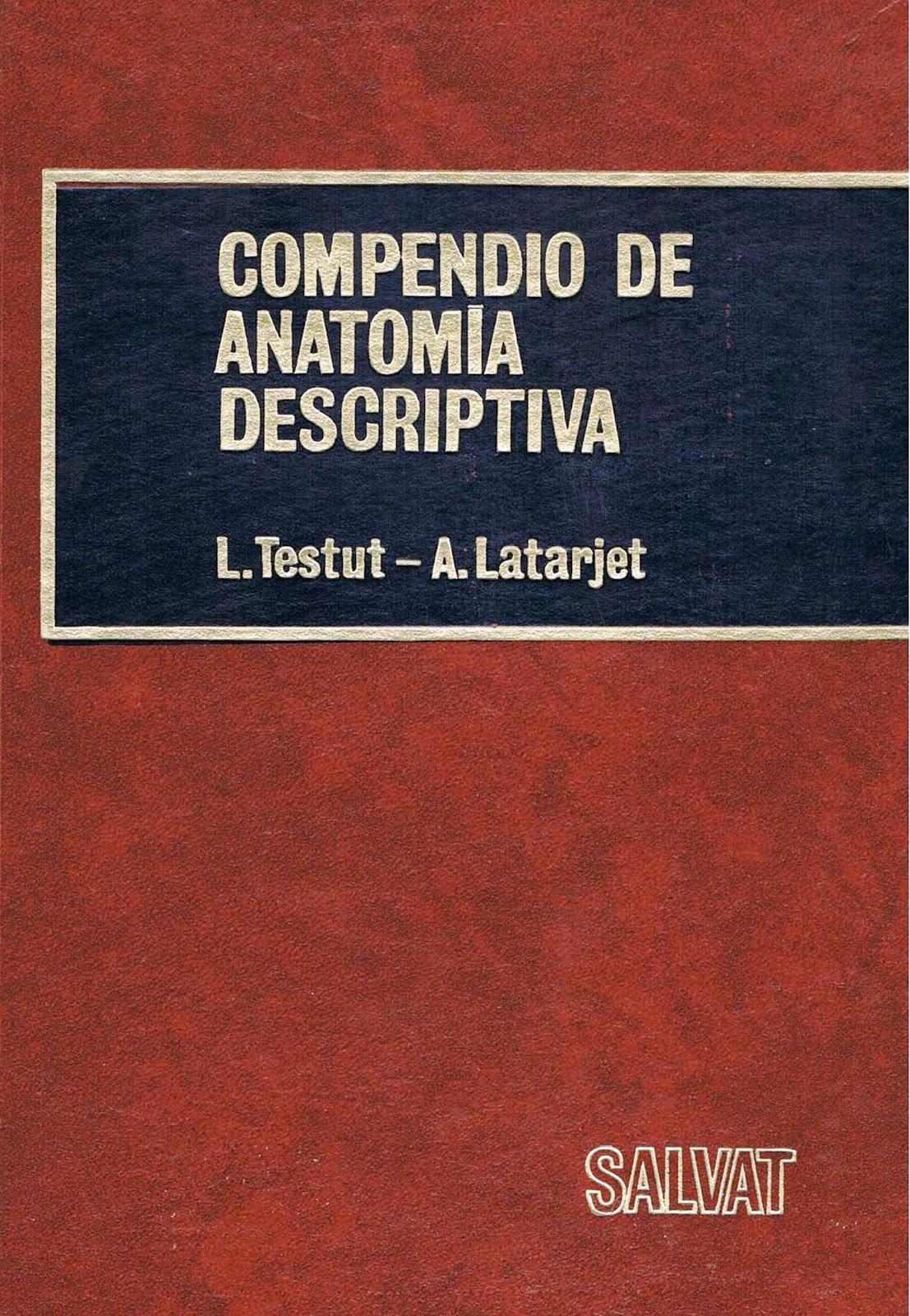 Compendio de anatomía descriptiva – L. Testut | LibrosVirtual