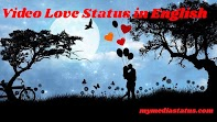 Download Best Collection Of Video Love Status in English