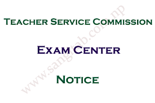 Teacher Service Commission Exam Center Notice