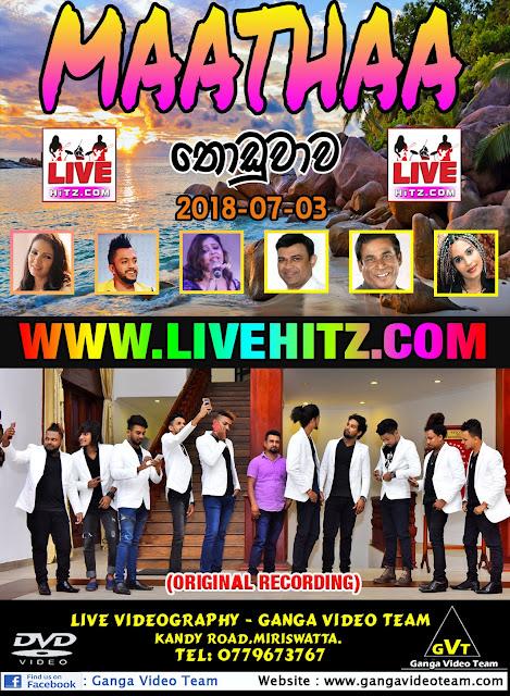 MAATHAA LIVE IN THODUWAWA 2018-07-03