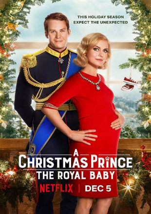 A Christmas Prince: The Royal Baby 2019 HDRip 720p Dual Audio In Hindi English