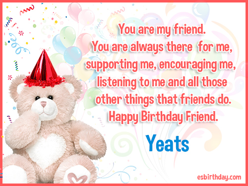 Yeats Happy birthday friends always