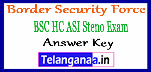 BSF Head Constable (HC) ASI Steno Key Answer 2018 Download