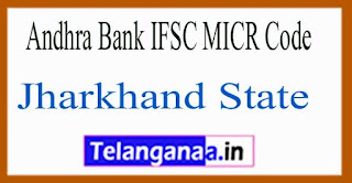 Andhra Bank IFSC MICR Code Jharkhand State