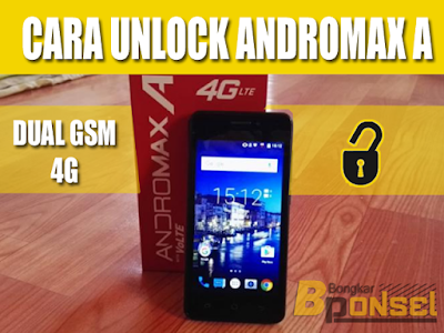 Cara Termudah Unlock Andromax A agar bisa jadi Dual GSM