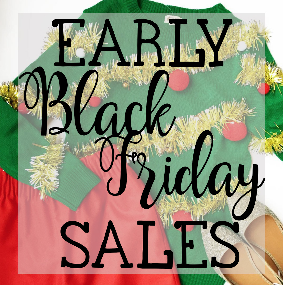 c096a04d3cd Early Black Friday Sales