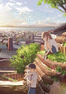فيلم انمي Nakitai Watashi wa Neko wo Kaburu مترجم بعدة جودات
