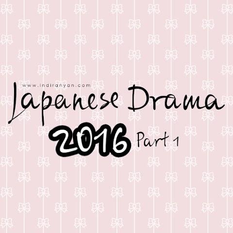 Japanese Drama I Watch(ed) Recently - Part 1