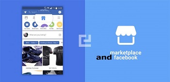 Facebook and Marketplace – The Facebook Marketplace