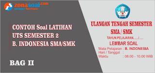 Soal UTS Bahasa Indonesia Semester 2 (genap) Kelas 12 Terbaru