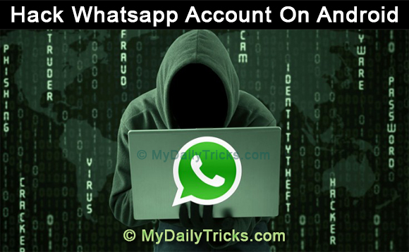 How To Hack Whatsapp Account On Android