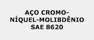 Aço SAE 8620 Propriedades Mecânicas