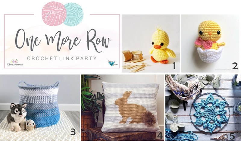 a932a5fcd71 Welcome to  One More Row  Crochet Link Party  4! I am so excited with each  round of patterns