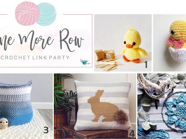 One More Row - Crochet Link Party #4