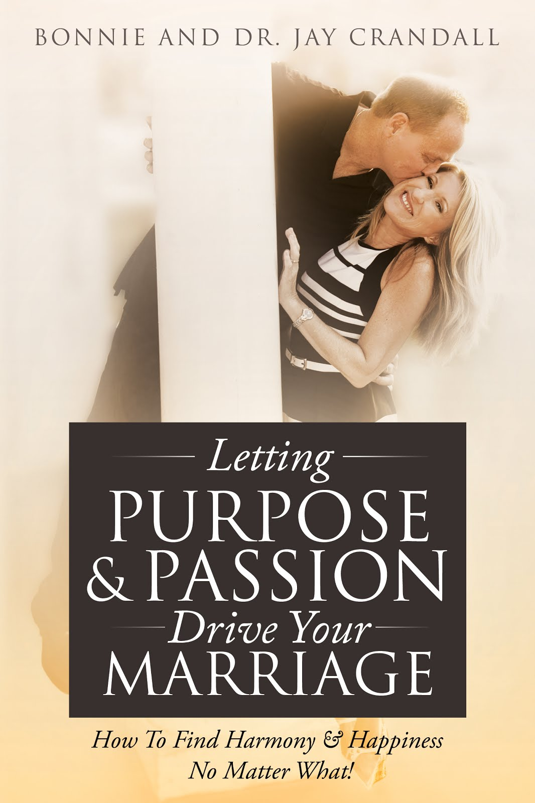 Letting Purpose & Passion Drive Your Marriage