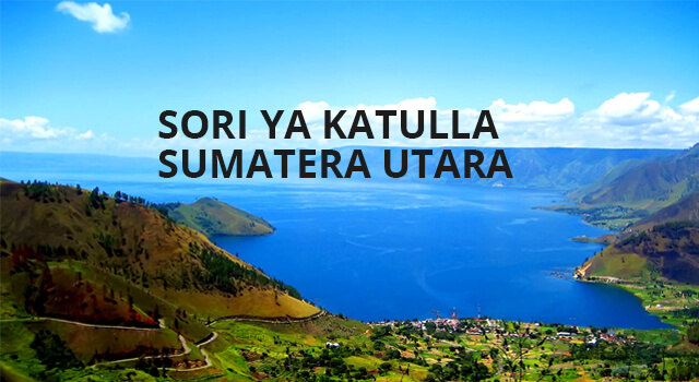 Lirik Lagu Sori Ya Katulla - Sumatera Utara