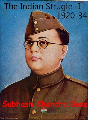 The Indian Struggle - I by Subhash Chandra Bose pdf