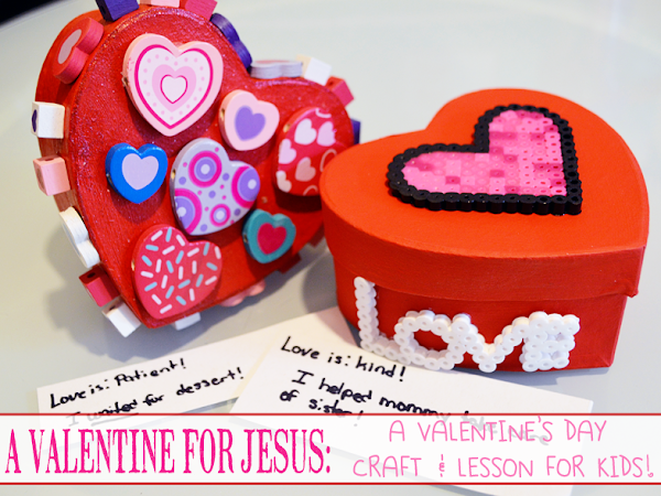 A Valentine for Jesus {A Valentine's Day Craft & Lesson for Kids}