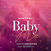 AUDIO | Nandy x Skales - Baby Me | Download Mp3 Music