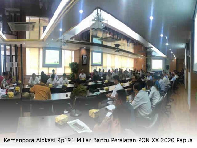 Kemenpora Alokasi Rp191 Miliar Bantu Peralatan PON XX 2020 Papua
