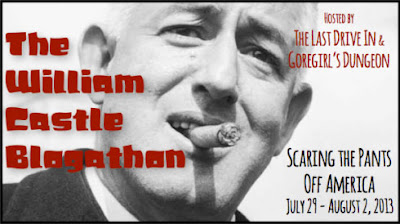 The William Castle Blogathon, July 29 - August 2, 2013