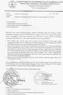 Pelaksanaan Kurikulum 2013 Semester 1 TP 2014/2015 serta Pemesanan Buku Kurikulum 2013