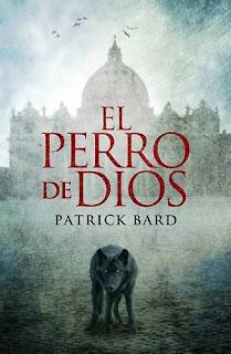 El perro de Dios – Patrick Bard
