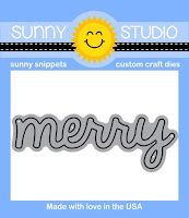 Sunny Studio Stamps: Introducing Merry Sentiments Merry Word Die