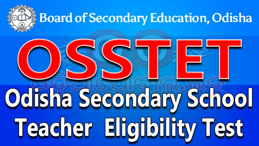 Board of Secondary Education (BSE), Odisha has published the Odisha Secondary School Teacher  OSSTET 2016 - Final Result Now Avaialble, Download Final Scoring Key & OMR Answer Sheet (PDF) Eligibility Test (OSSTET 2016), scoring key, answer key, omr question scoring key. osstet apply odisha, osstet syllabus, eligibility criteria, online application form download, apply online payment online 500 rs