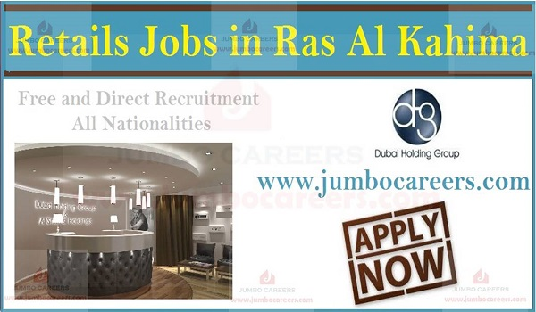 Available retail jobs in UAE, Ras Al Khaima latest vacancies,