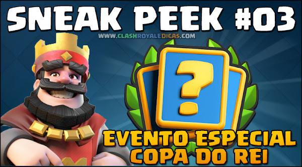 Sneak Peek #3 - Desafio de Evento especial: Copa do Rei - 1