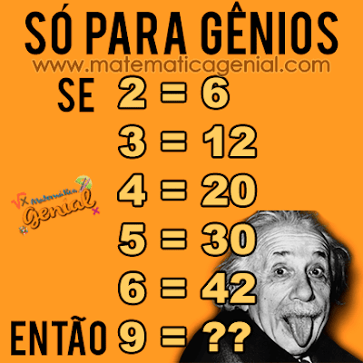 Se 2 = 6, 3 = 12, 4 = 20, 5 = 30,   6= 42, 9 = ?? - Só para gênios