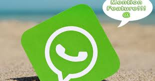 The New Whatsapp Mention Feature And How To Use It