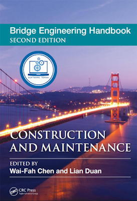 Bridge Engineering Handbook Construction And Maintenance
