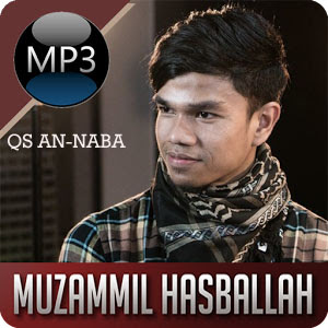 Download Mp3 Murottal Juz Amma Muzammil Hasballah An Naba