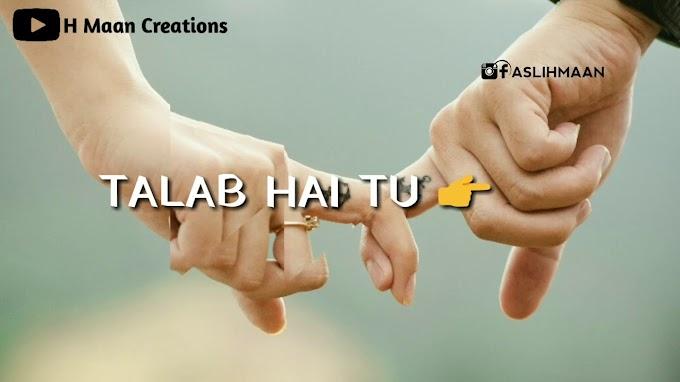 StatusMobi.com   Mareez-E-Ishaq   Arijit Singh   New Sad Whataapp Status Video Song   Talab Hai Tu Tu Hain Nasha