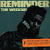 The Weeknd Releases Remix of Reminder Featuring Young Thug and A$AP Rocky