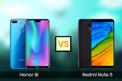 Perbandingan Honor 9i dan Xiaomi Note 5, HP 2 Jutaan