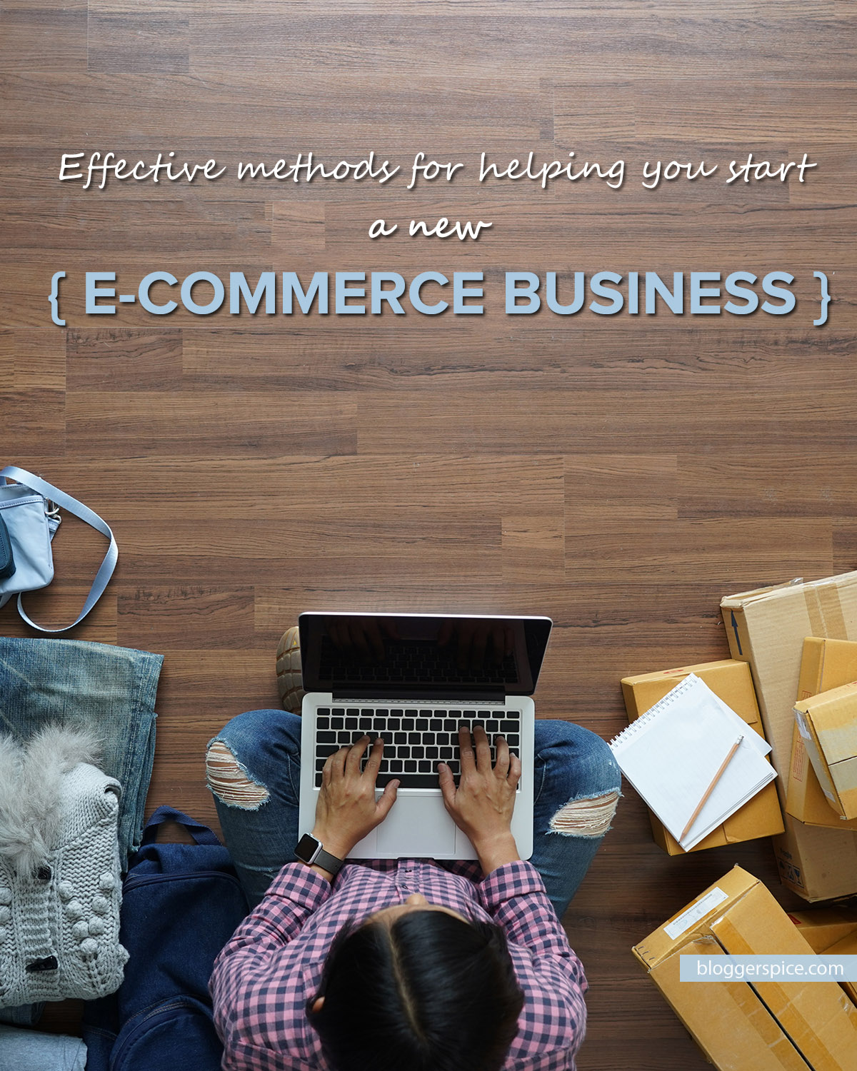 How To Start an Ecommerce Business From Scratch (2019)