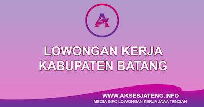 Lowongan Kerja Kabupaten Batang Terbaru
