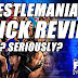 Wrestlemania 33 Quick Review (The Hardy Boyz Are BACK) John Cena SUCKS