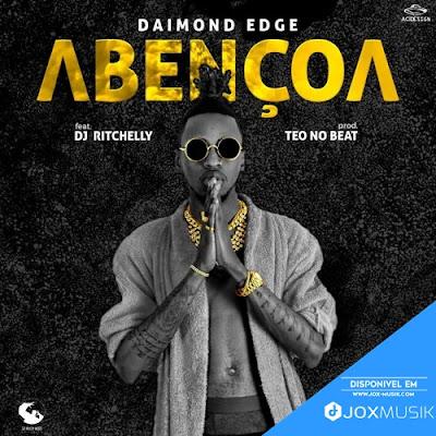 Daimond Edge Feat. DJ Ritchelly - Abençoa