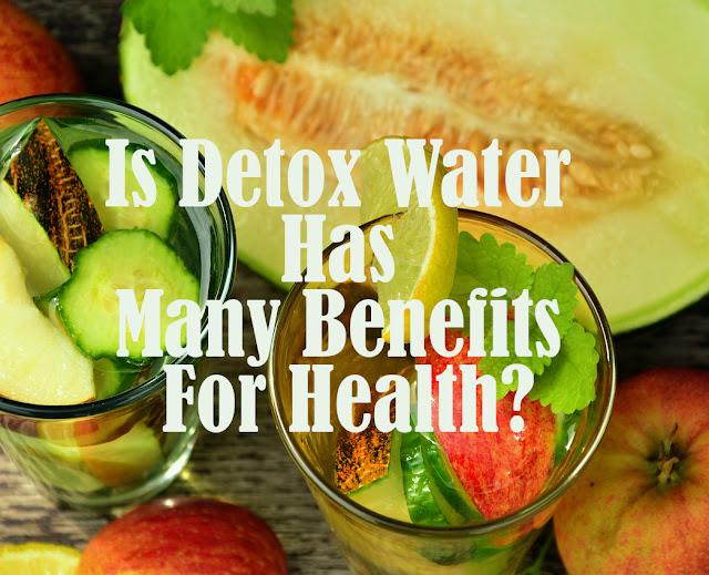 Detox water benefits