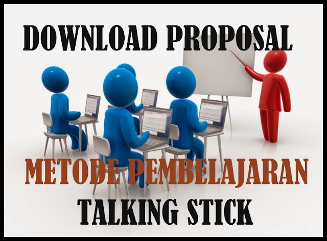 Download Proposal Metode Pembelajaran Talking Stick