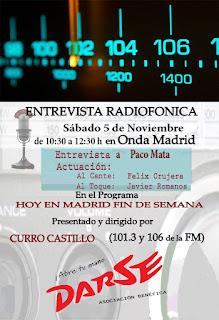 Cartel con el anuncio de la entrevista radiofónica a Paco Mata con la actuación de Félix Crujera el Sevillano en Onda Madrid, 5 de noviembre de 2016, de 10:30 a 12:30